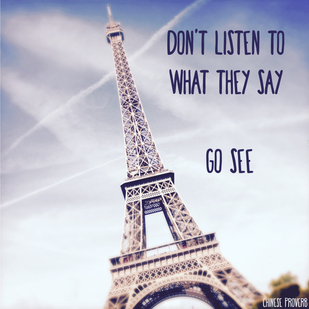 Don't-listen-to-what-they-say.-Go-see